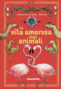 La vita amorosa degli animali