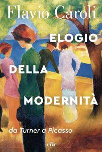 Elogio della modernità da Turner a Picasso