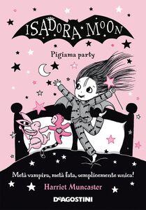 Isadora Moon. Pigiama party