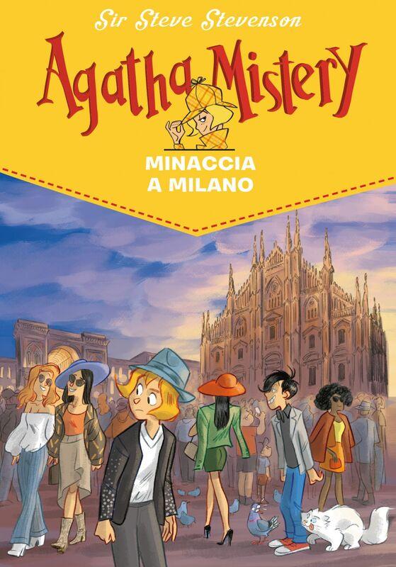 Minaccia a Milano. Agatha Mistery. Vol. 29