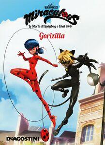 Gorizilla (Miraculous: le storie di Ladybug e Chat Noir)