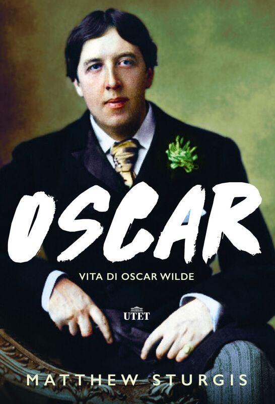 Oscar Vita di Oscar Wilde