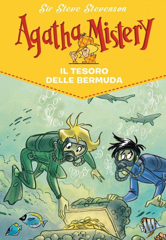 Il tesoro delle Bermuda. Agatha Mistery. Vol. 6