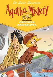 Crociera con delitto. Agatha Mistery. Vol. 10