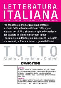 TUTTO - Letteratura italiana Schemi riassuntivi e quadri di approfondimento