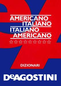 Dizionario Americano Americano-italiano, italiano-americano
