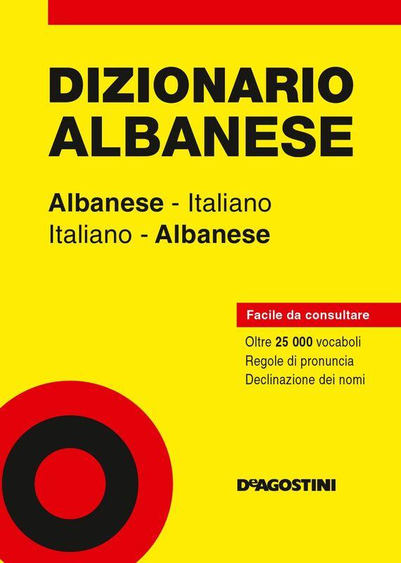 Dizionario Albanese Albanese-italiano, italiano-albanese