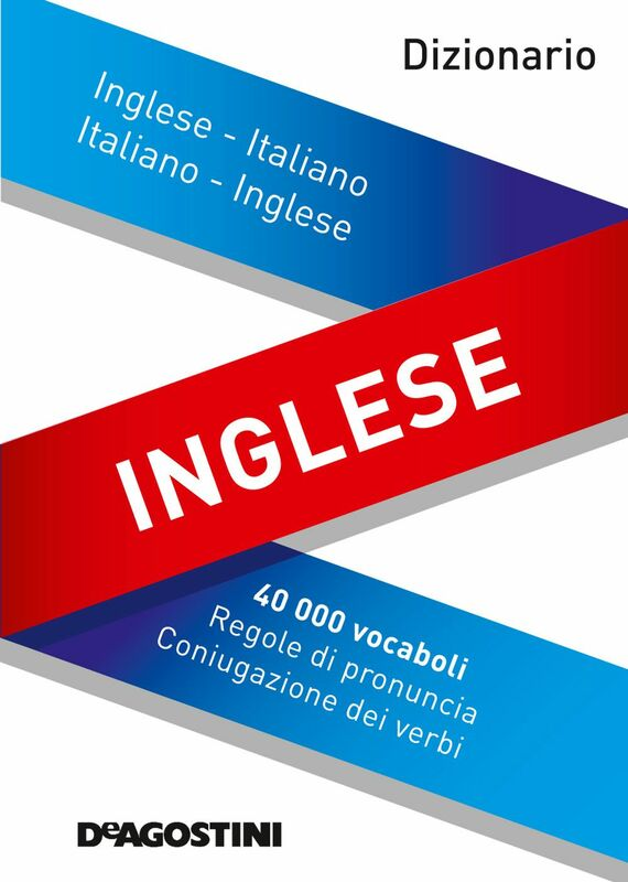Dizionario inglese Inglese-italiano, italiano-inglese