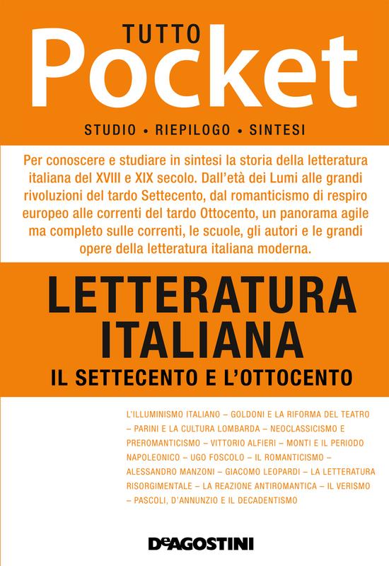 TUTTO POCKET Letteratura italiana - Il Settecento e l'Ottocento