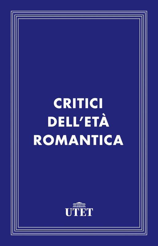 Critici dell'età romantica
