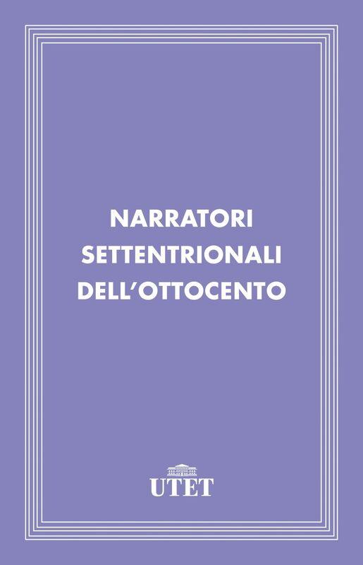 Narratori settentrionali dell'Ottocento