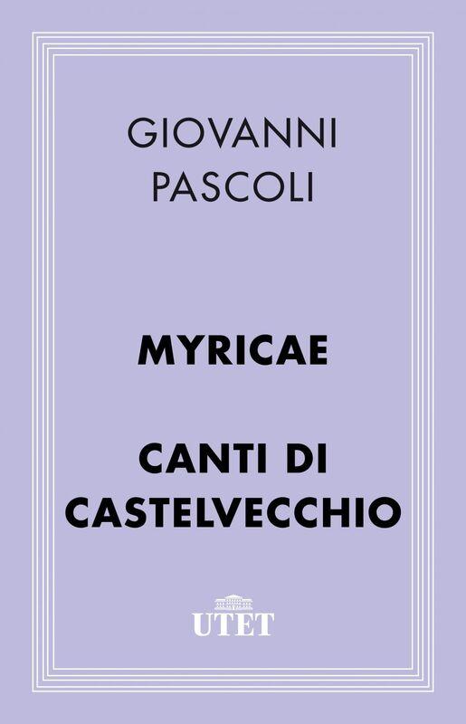 Myricae e Canti di Castelvecchio