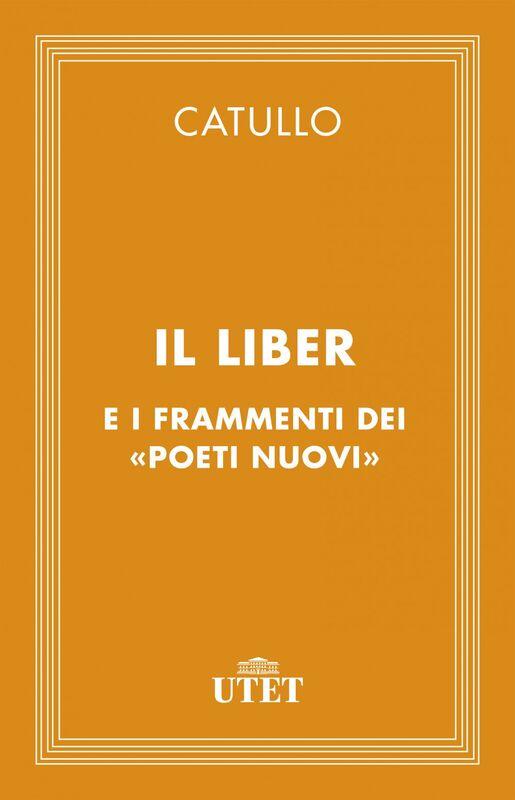 Il liber e i frammenti dei «Poeti Nuovi»