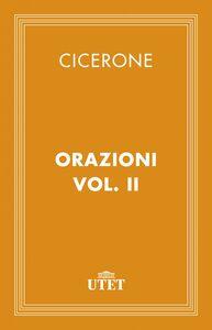 Orazioni. Vol. II