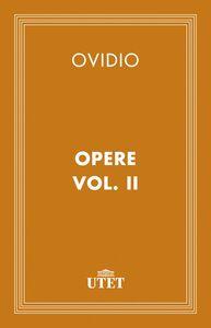 Opere. Vol. II