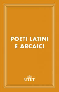 Poeti latini arcaici