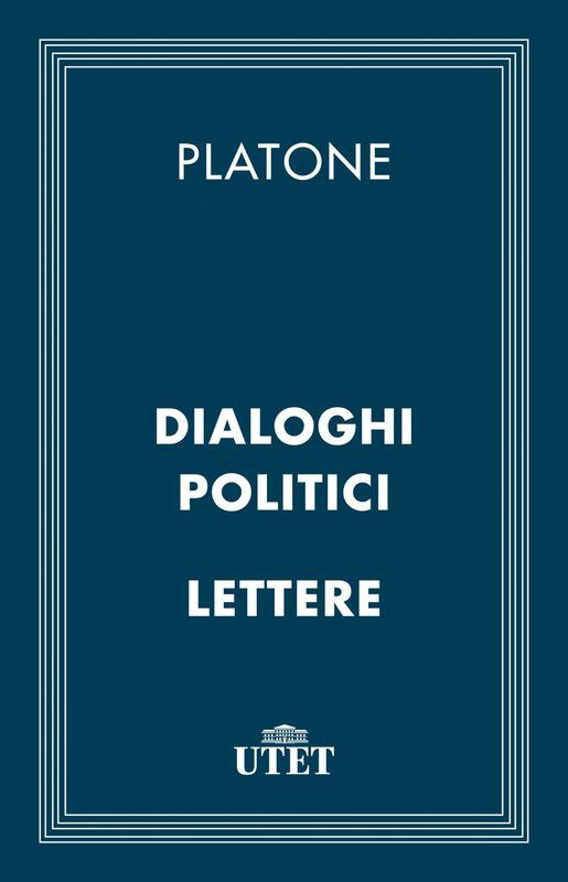 Dialoghi politici e Lettere