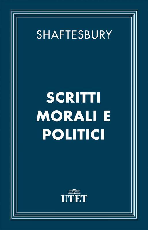 Scritti morali e politici