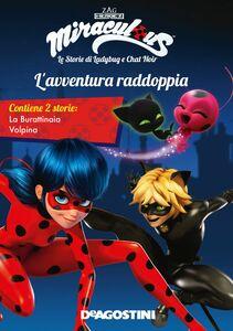 L'avventura raddoppia (Miraculous: le storie di Ladybug e Chat Noir)