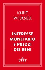 Interesse monetario e prezzi dei beni