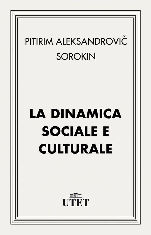 La dinamica sociale e culturale
