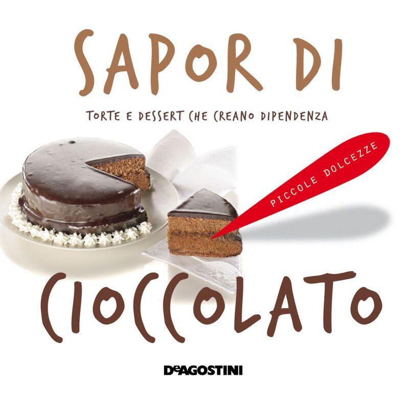 Sapor di cioccolato Torte e dessert che creano dipendenza