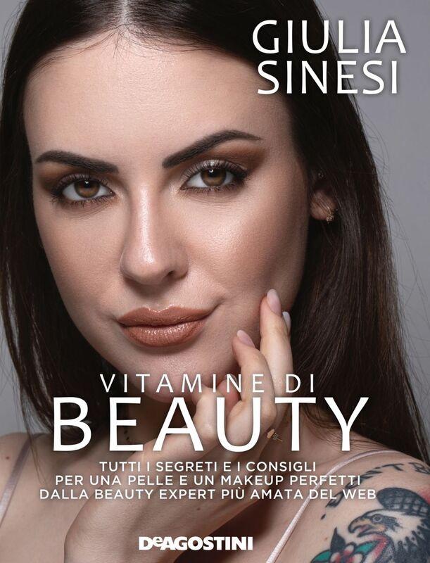 Vitamine di beauty Tutti i segreti e i consigli per una pelle e un makeup perfetti dalla beauty expert più amata del web.