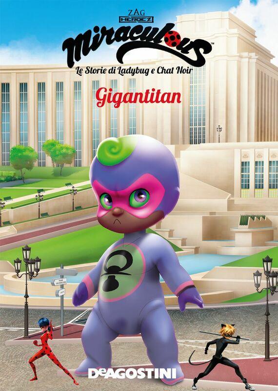 Gigantitan (Miraculous: le storie di Ladybug e Chat Noir)