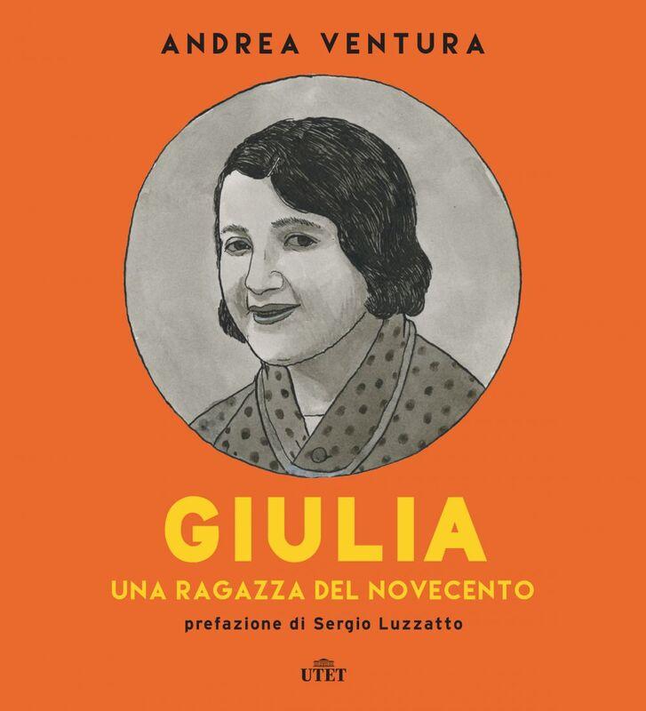 Giulia Una ragazza del Novecento