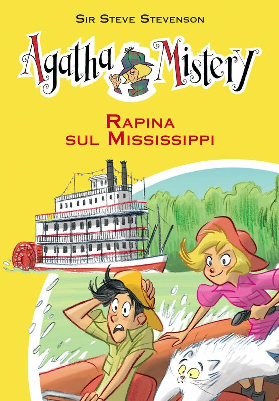 Rapina sul Mississippi. Agatha Mistery. Vol. 21