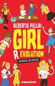 Girl R-evolution Diventa ciò che sei