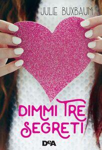 Dimmi tre segreti