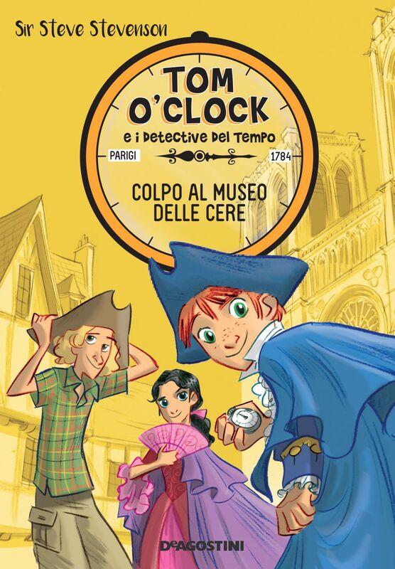 Colpo al museo delle cere. Tom O'Clock. vol. 1