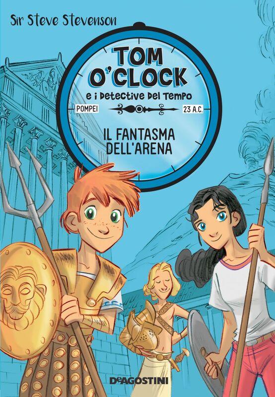 Il fantasma dell'arena. Tom O'Clock. vol. 2