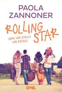 Rolling star Come una stella che rotola