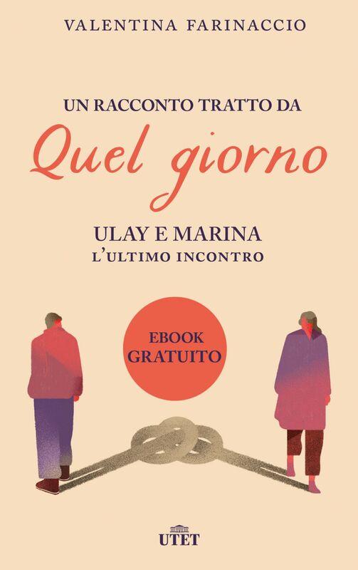 Ulay e Marina. L'ultimo incontro