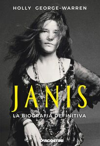 Janis La biografia definitiva