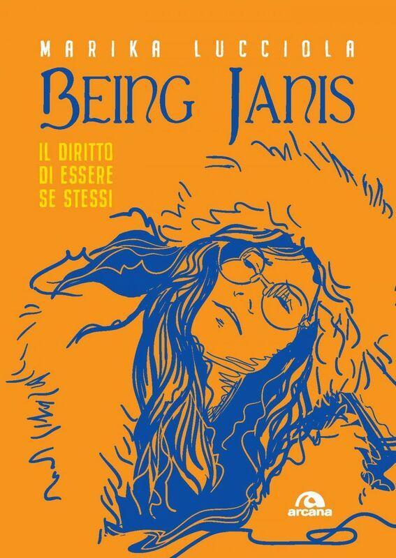 Being Janis Il diritto di essere se stessi