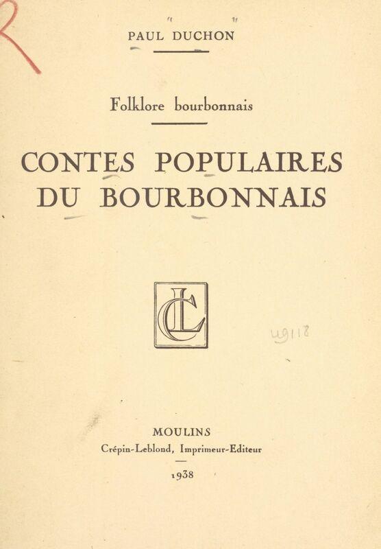 Contes populaires du Bourbonnais Folklore bourbonnais