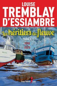 Les héritiers du fleuve, tome 3 1898-1914