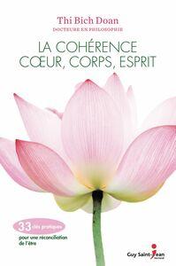 La cohérence coeur, corps, esprit