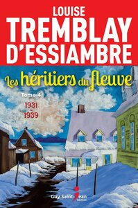 Les héritiers du fleuve, tome 4 1931-1939
