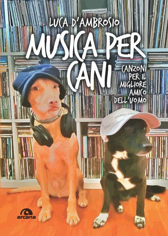 Musica per cani Canzoni per il miglior amico dell'uomo