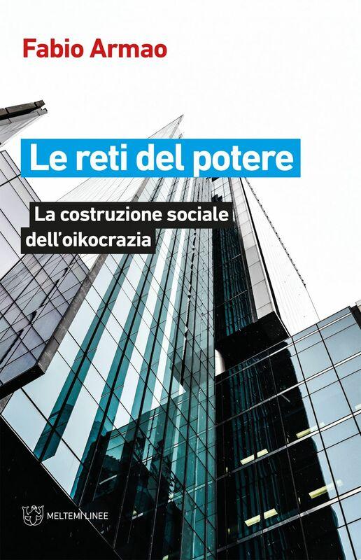 Le reti del potere La costruzione sociale dell'oikocrazia