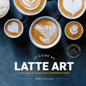 Le Guide du latte art