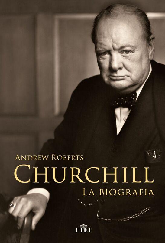 Churchill La biografia