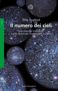 Il numero dei cieli Una storia del multiverso e della ricerca per comprendere il cosmo