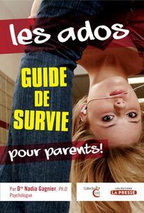 Les Ados Guide de survie pour parents