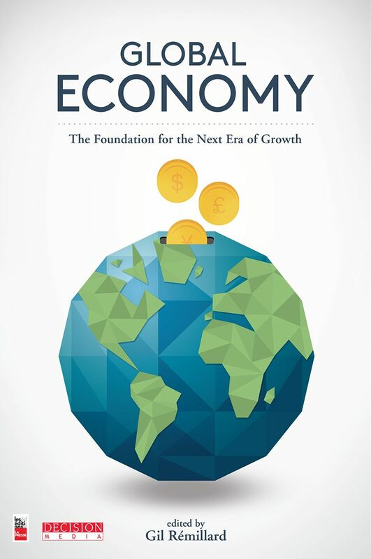 Global Economy The Foundation for the Next Era of Growth