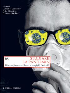 Studiare la pandemia Disuguaglianze e resilienza ai tempi del Covid-19